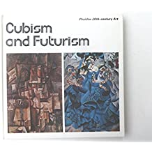 Cubism and Futurism (Phaidon 20th-century art) by Maly Gerhardus (1979-02-22)