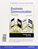 Business Communication Today + MyBCommLab with Pearson eText Access Card: Student Value Edition