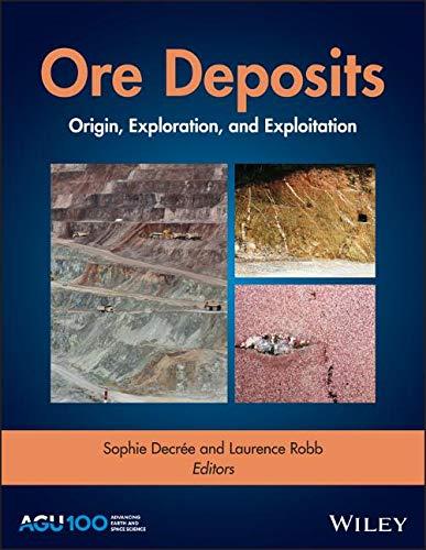 Ore Deposits: Origin, Exploration, and Exploitation (Geophysical Monograph)