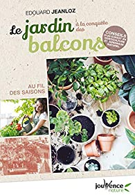 Le jardin à la conquête des balcons par Edouard Jeanloz