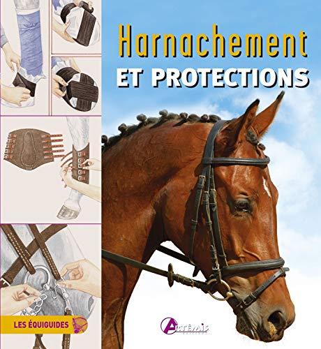 HARNACHEMENT ET PROTECTIONS