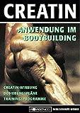 Creatin: Anwendung im Bodybuilding