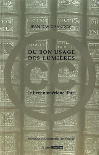 Du bon usage des Lumières : Le livre numérique libre