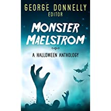 Monster Maelstrom: A Flash Fiction Halloween Anthology (Flash Flood Book 2) (English Edition)