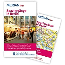 Spaziergänge in Berlin: MERIAN live! - Mit Kartenatlas im Buch und Extra-Karte zum Herausnehmen