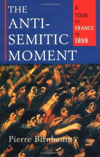 Antisemetic Moment by Pierre Birnbaum (2003-09-01)