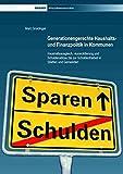 Image de Generationengerechte Haushalts- und Finanzpolitik in Kommunen: Haushaltsausgleich, -konsol