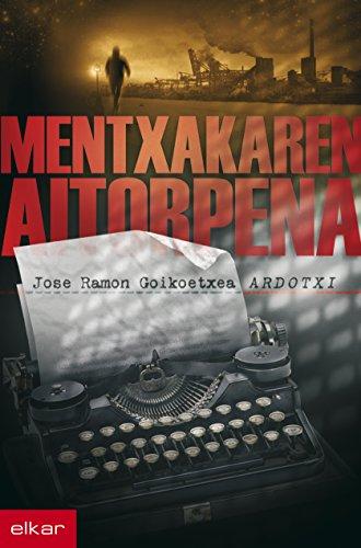 Mentxakaren aitorpena (Literatura Book 265) (Basque Edition)