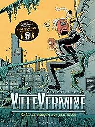 VilleVermine, tome 2 : Le garçon aux bestioles par Julien Lambert