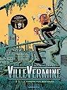 VilleVermine, Tome 2 : Le garçon aux bestioles par Lambert