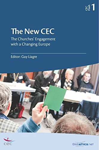 The New CEC: The Churches' Engagement with a Changing Europe