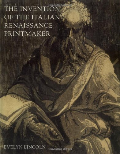 the-invention-of-the-italian-renaissance-printmaker