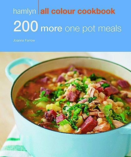 200 More One Pot Meals: Hamlyn All Colour Cookbook (Hamlyn All Colour Cookery)