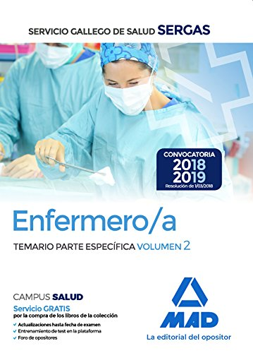 Enfermero/a del Servicio Gallego de Salud. Temario parte especifica volumen 2