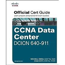 Cisco CCNA Data Center DCICN 640-911 Official Cert Guide