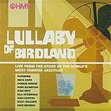 Lullaby of Birdland: Lullaby of Birdland (Audio CD)