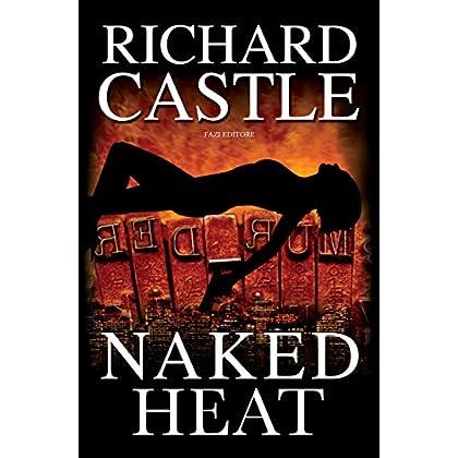 Naked Heat (Nikki Heat - Edizione Italiana)