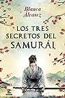 Los tres secretos del samurai par Álvarez