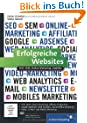 Erfolgreiche Websites: SEO, SEM, Online-Marketing, Usability (Galileo Computing)