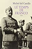 Le Temps de Franco - Fayard - 15/10/2008