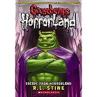 Escape from Horrorland: 11 (Goosebumps Horrorland)