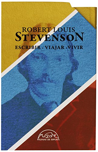 Escribir. Viajar. Vivir. Estuche - 3 Volúmenes (Voces / Ensayo) por Robert Louis Stevenson