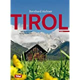 Tirol: Mit Texten von Georg Hasibeder