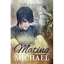 The Mating of Michael (Sex in Seattle Book 3)