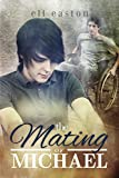 The Mating of Michael (Sex in Seattle Book 3) (English Edition)