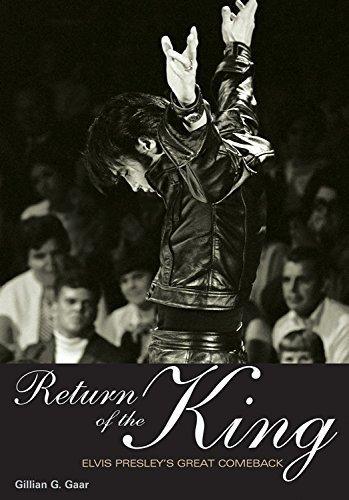 Return Of The King: Elvis Presley's Great Comeback (Genuine Jawbone Books) by Gaar, Gillian G. (2010) Paperback
