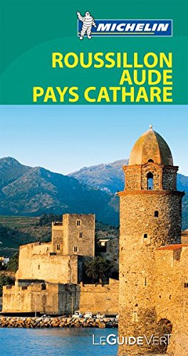 Guide Vert - ROUSSILLON PAYS CATHARE par Michelin