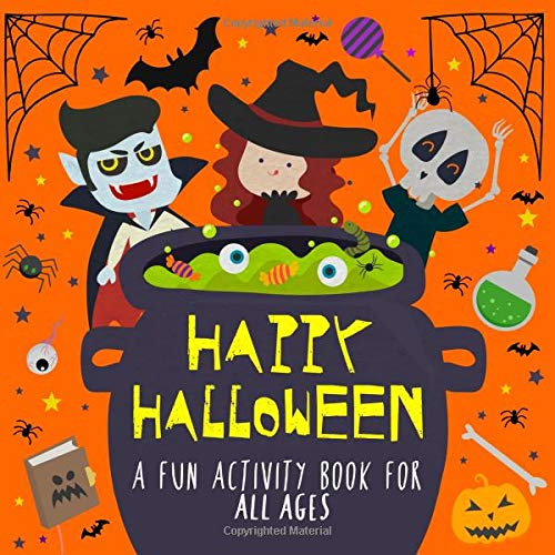 Happy Halloween!: A Fun Activity Book for Kids and Halloween Lovers!