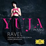 Yuja Wang Plays Ravel (Piano Concerto In D Major Per Mano Sinistra,....