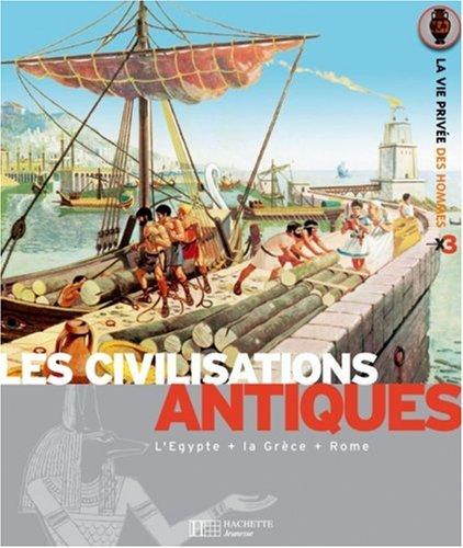 Les civilisations antiques : Les Egyptie...