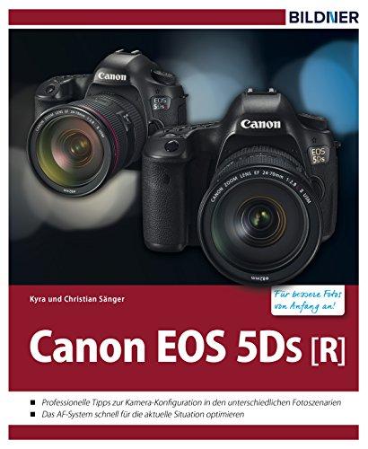 Canon EOS 5Ds [R]: Für bessere Fotos von Anfang an!