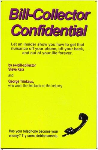 Bill Collector (Bill-Collector Confidential)