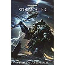 Stormcaller (Space Wolves) by Chris Wraight (14-Aug-2014) Hardcover
