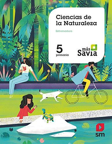 Ciencias de la Naturaleza. 5 Primaria. Más Savia. Extremadura
