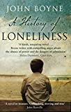 Front cover for the book A History of Loneliness by John Boyne
