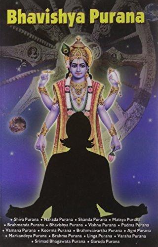 Bhavishya Purana by B.K. Chaturvedi (2010-03-30)
