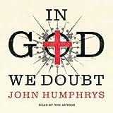 In God We Doubt
