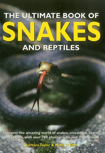 the-ultimate-book-of-snakes-and-reptiles