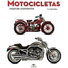 Motocicletas / Motorcycles: Modelos Legendarios / the Legendary Models