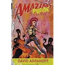 Amazing Punk Stories by David Agranoff (2015-07-01)