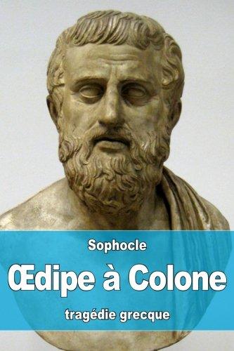Œdipe à Colone par Sophocle