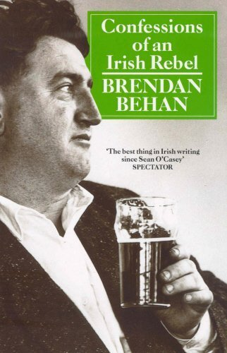 Confessions Of An Irish Rebel (Arena Books) by Brendan Behan (1990-04-05)