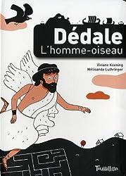Dédale, l'homme-oiseau