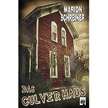 Das Culver-Haus (Der Culver-Fluch, Band 2)