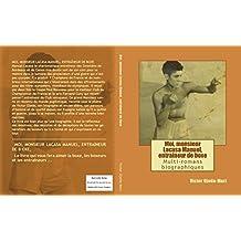 Moi monsieur Lacasa Manuel entraineur de boxe: Multi-romans biograhiques