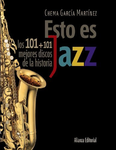 esto-es-jazz-this-is-jazz-los-101-101-mejores-discos-de-la-historia-101-101-best-records-ever-by-jos
